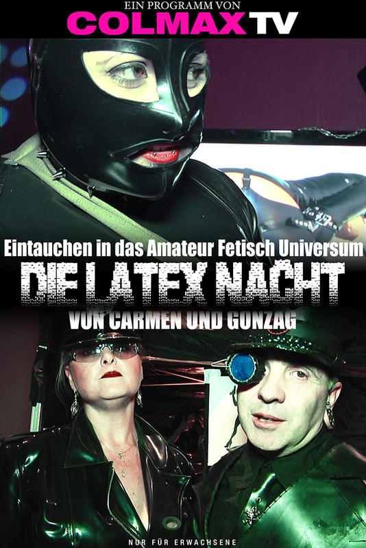 CARMEN & GONZAG'S LATEX PARTIES