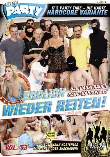 Fickparty - Endlich wieder reiten - Fuck and dance Vol 53