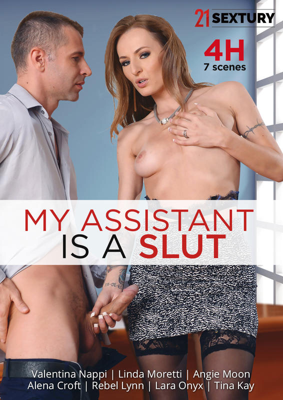 My assistant is a slut