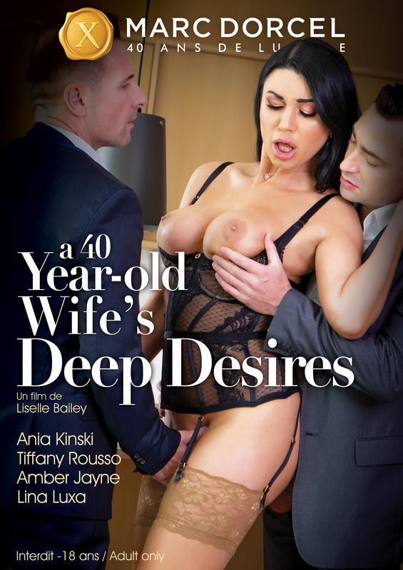 A 40 years old wife´s deep desire