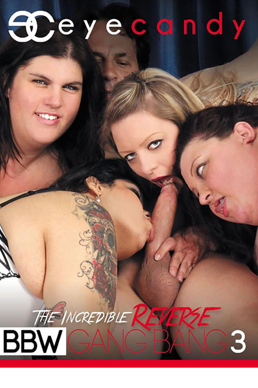 Incredible Reverse BBW Gang Bang 3
