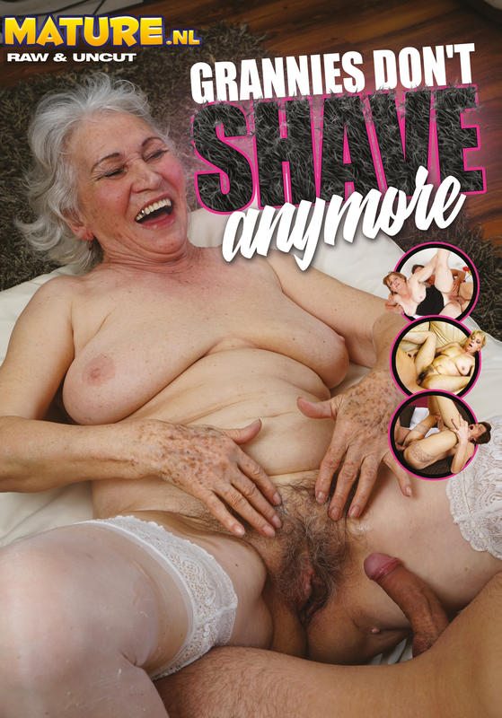 Grannies don´t shave anymore